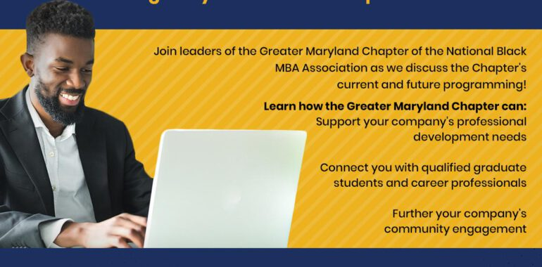 Greater Maryland Black MBA – Corporate Partner Interest Meeting