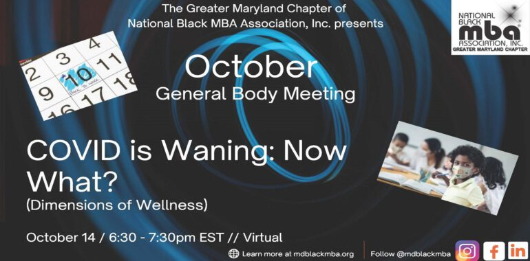 October General Body Meeting – COVID is Waning: Now What?